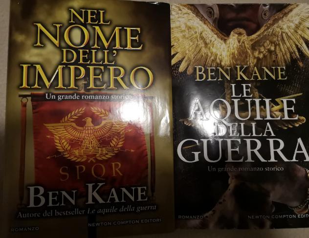 Ben Kane: Le aquile della guerra e Nel nome dell'Impero